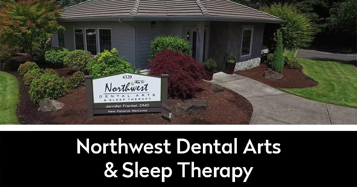 Northwest Dental Arts & Sleep Therapy