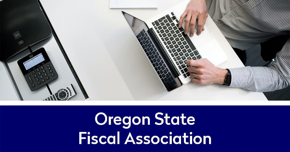 Oregon State Fiscal Association and person working on computer