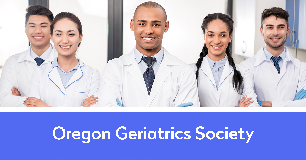 Oregon Geriatric Society and a group of doctors and nurses prepared to work
