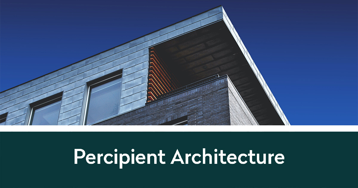 Percipient Architecture and a building with an interesting architectural design